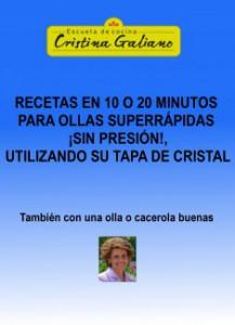 Recetas-en-10-o-20-minutos-con-tu-olla-superrapida-pero-sin-presion-tapada-con-su-tapa-de-cristal